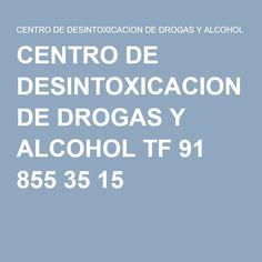 CENTRO DE DESINTOXICACION DE DROGAS Y ALCOHOL TF 91 855 35 15