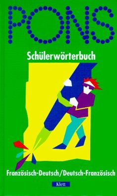 PONS Schülerwörterbuch Französisch. Französisch - Deutsch / Deutsch - Französisch von Erich Weis, http://www.amazon.de/dp/3125172225/ref=cm_sw_r_pi_dp_n7kZqb14D8SVA