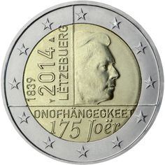 Luxembourg 2014 commemorative - anniversary of the independence of the Grand-Duchy of Luxembourg Piece Euro, Banks Website, Numismatic Coins, Euro Coins, Coin Design, World Coins, Money Matters, Central Bank, Coin Collecting
