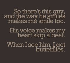 I get butterflies. #truth.