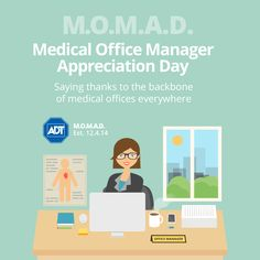 ADT declared December 4th as the official Medical Office Manager Appreciation Day to celebrate those who help keeping #businesses running #safe and #secure every day. #MOMAD #StaySafe #AlwaysThere #ADT