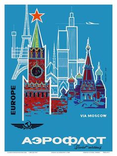 Europe via Moscow - Aeroflot (Soviet Airlines) - National Airline of Russia Art by Pacifica Island Art at AllPosters.com