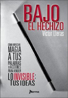 """""""Este Libro es una Invitación a Arriesgarse, a Jugarse por la Innovación, a Abrazar con Fervor la Novedad de lo que no se ha Hecho Todavía"""". C. Mouzo, Leo Burnett  """"Mercadeo, Publicidad, Venta y Programación Neurolinguística se Funden para Crear un Libro Poderoso"""". L. Álvarez, Méndez & Com.  """"Una Vez Comienzas a Leer, es Imposible Parar"""". M. Davila, Toyota PR  """"Un Compendio de Herramientas que Solo Alguien que ha Vivido, Fallado y Acertado puede Dar"""". S. Clavell. $16.40"""