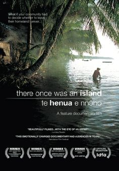 """Te henua e nnoho [There Once Was an Island] - Briar March 2010 - DVD04751 -- """"Set in the unique Pacific community of Takū, follows the lives of Satty, Telo & Endar as they face the first devestating effects of climate change. 2 visiting scientists offer advice but in the wake of a terrifying flood the islanders must decide whether to stay with their island or move to an unfamiliar land, leaving their culture & language behind forever."""""""