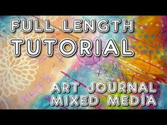 """Studio Time 23 - """"Carefree'' mixed media art journal tutorial YOU can do! - YouTube"""