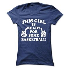 This Girl Is Ready For Some Basketball T Shirt, Hoodie, Sweatshirt