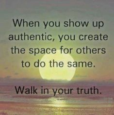 be authentic, walk in your truth #favorite
