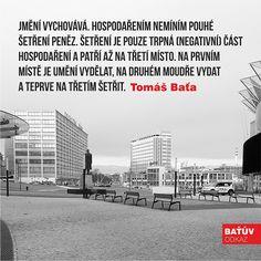 #zlin #bata #tomasbata #citat #architektura #batuvodkaz