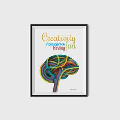 Hey, I found this really awesome Etsy listing at https://www.etsy.com/listing/501893017/creativity-is-intelligence-having-fun