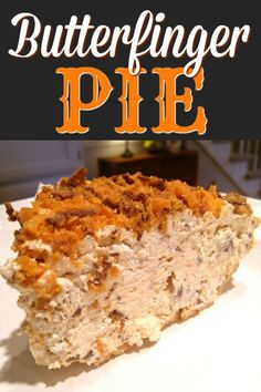 Original Butterfinger Pie with Butterfinger candy bars, cream cheese, vanilla and whipped cream topping. The original no-bake pie recipe with Butterfinger candy bars, cream cheese, vanilla and whipped cream topping. No Bake Desserts, Easy Desserts, Delicious Desserts, Yummy Food, Cold Desserts, Sweet Desserts, Pie Recipes, Dessert Recipes, Aloo Recipes