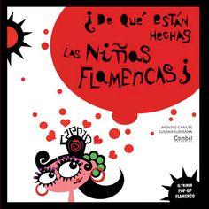 ¿De qué están hechas las niñas flamencas?, £12.99 Libros Pop-up, Nonfiction Books, Affirmations, Spanish, Teaching, My Love, Children, Art, Editorial