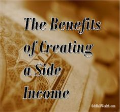 Creating additional sources of income is a great way to get accumulate extra money for investing, saving, and a way for becoming less dependent on future paychecks! To learn more go to - http://oddballwealth.com/the-benefits-of-creating-a-side-income/ /search/?q=%23Sidehustle&rs=hashtag /search/?q=%23ExtraIncome&rs=hashtag /explore/Money/ /explore/Finance/ /search/?q=%23Investment&rs=hashtag /search/?q=%23MakeMoney&rs=hashtag /search/?q=%23PersonalFinance&rs=hashtag