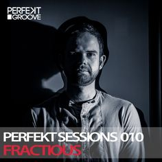 Wednesday 10.00pm (CET) – MATT MINIMAL presents PERFEKT SESSIONS Radio Show with guest FRACTIOUS – TECHNO CHANNEL