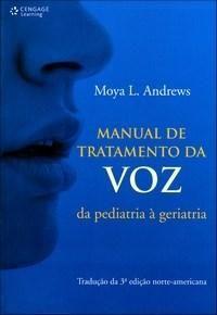 Manual de Tratamento da Voz - Da Pediatria À Geriatria