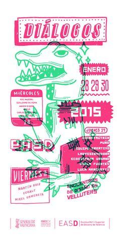Diálogos 2015 / 12º Edición, encuentros de #diseño en la Escola d'Art i Superior de Disseny de València. Las actividades tendrán lugar del 27 al 30 de enero en el salón de actos de la sede Velluters. #EASD CENTRE VELLUTERS C/ Pintor Domingo, 20 46001 - #Valencia