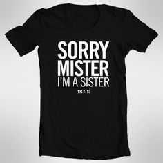$20 Sorry Mister, I'm a Sister.  Cute sister missionary gift.