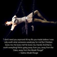 Christian loved her Satine Moulin Rouge, Moulin Rouge Movie, Le Moulin, Movies Showing, Movies And Tv Shows, Dramas, Han And Leia, I Dont Need You, Christian Love