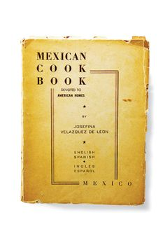 Mexican Cookbook Devoted to American Homes