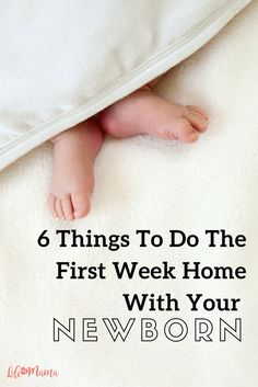 The first few days at home with a newborn are a precious blur. If you are about to welcome a baby into the world, here are 6 things you should do in the first week.