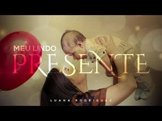 Luana Rodrigues |Meu lindo presente | Clipe Oficial - YouTube Youtube, Movie Posters, Movies, Happy Birthday Sms, Best Gifts, Sons, Feelings, Messages, Lord
