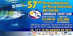 Torneo Nacional de Pesca InterClub del Caribe2013 #sondeaquipr #torneonacional #pescainterclub #cangrejosyachtclub #carolina