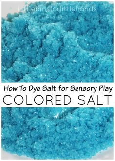 Quick and easy recipe for how to dye salt for sensory play! Colored epsom salt is an awesome sensory bin filler. Make beautiful colors with this recipe.