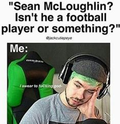 no it is not a damn football player Markiplier, Pewdiepie, Jacksepticeye Memes, Septic Eye, Youtube Memes, Septiplier, Best Youtubers, Funny Relatable Memes, Tumblr Funny