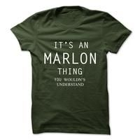Its An MARLON Thing.You Wouldns Understand