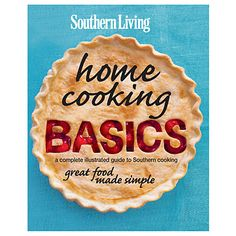 Southern Living Home Cooking Basics - How To Make Homemade Mayonnaise - Southern Living
