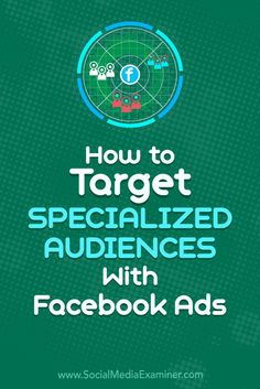 Do you want to improve the ROI of your Facebook ads and Instagram campaigns?  Wondering how to reach specialized audiences with Facebook ad targeting?  In this article, you'll learn how to create six refined target audiences for your Facebook and Instagram campaigns. #socialmedia #socialmediamarketing #socialmediaexaminer #facebook #facebookmarketing
