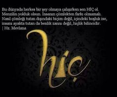 Hiç Sufi, True Words, Quotations, Poems, Inspirational Quotes, Letters, Sayings, Allah Islam, Deen