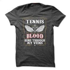 Blood TENNIS Blood Run Through My Veins - #short sleeve shirts #music t shirts. ORDER NOW => https://www.sunfrog.com/Names/Blood-TENNIS-Blood-Run-Through-My-Veins-ftqygdwhzy.html?60505
