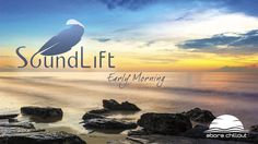 SoundLift - Early Morning