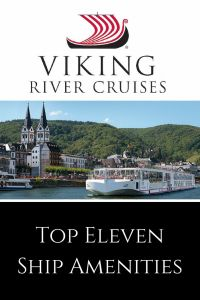 Backroad Planet | Top 11 Viking River Cruise Ship Amenities | http://backroadplanet.com