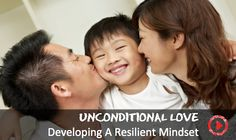 Therapist & Author Robert Brooks, PhD, explains how a parent's love is one of the best tools for teaching children to be resilient.