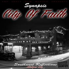 Synapsis's first solo project and couldnt be any more dope! Featuring the smash hits; City Of Faith Ft. Noetic and Pshyco Ft. Mr Wiicked. This album is dope AF so be sure to get your copy today!!