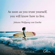 Surfing holidays is a surfing vlog with instructional surf videos, fails and big waves Goethe Quotes, Mindfulness App, Calm App, Daily Calm, Johann Wolfgang Von Goethe, Motivational Quotes, Inspirational Quotes, Surf Quotes, Beach Quotes