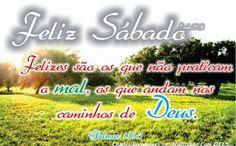 FELIZ SÁBADO!!! FORTALECIDOS E COM ALMA ACALMADA.... :: Charles-Odilon-Bernardes