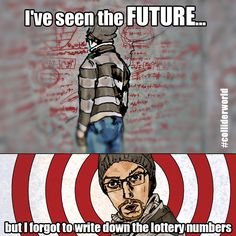 I've seen the future #colliderworld #future #lottery #timetravel #scifi #sciencefiction