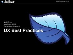 user-experience-best-practices by Nick Finck via Slideshare