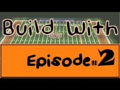 Build With - Episode 2 (Boone Pickens Stadium) - YouTube
