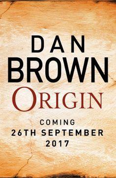 """""""Origin"""" (Robert Langdon, Book 5) by Dan Brown"""