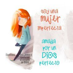 Soy mujer amada x Dios