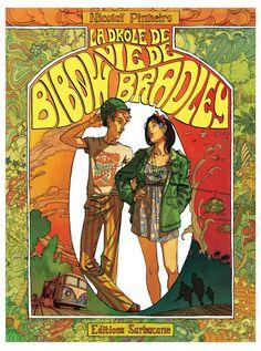 Serie La Drôle de Vie de Bibow Bradley [TRIBULLES, une librairie du réseau Canal…
