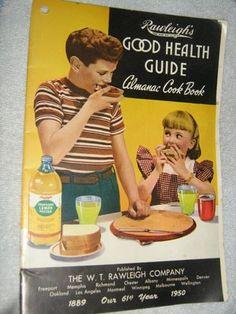 Vintage Cookbook - Rawleigh's Good Health Guide Almanac Cook Book- 1950's