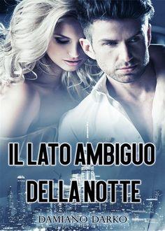 Romance and Fantasy for Cosmopolitan Girls: IL LATO AMBIGUO DELLA NOTTE di Damiano Darko