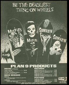 print ads for the Misfits/Samhain skateboards Old School Skateboards, Vintage Skateboards, Danzig Misfits, Arte Punk, Skate And Destroy, Skate Art, Skateboard Decks, Skate Decks, Skateboard Pictures
