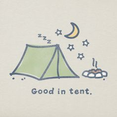 73f9a04c446 good in tent. Barbie Harper · life is good t-shirts