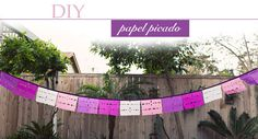 DIY: Papel Picado Flags