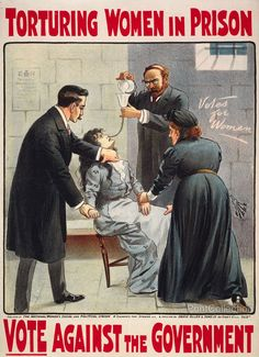Alice Paul endured torture in prison so we would have the right to vote. Alice Paul endured starvation, force feedings, and being beaten for this right that the law neglected to give women. Cat And Mouse Act, Vintage Ads, Vintage Posters, Les Suffragettes, Maleficarum, Suffrage Movement, Hunger Strike, Protest Posters, The Victim
